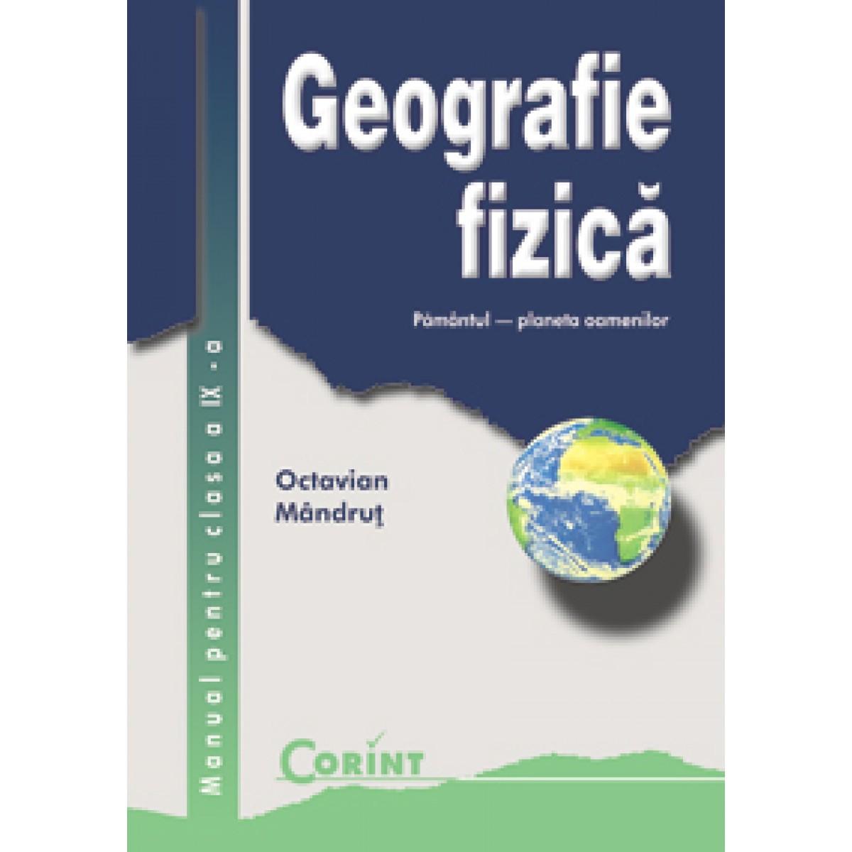 geografie fizic manual pentru clasa a ix a editura corint rh edituracorint ro Geografie Miv Geografie Fizica Generala