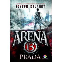 Prada (vol.2 din seria Arena 13)