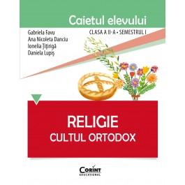 Caietul elevului clasa a II-a, semestrul I - Religie Cultul Ortodox