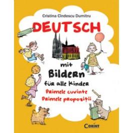 Deutsch mit Bildern für alle Kinder. Primele cuvinte. Primele propozitii