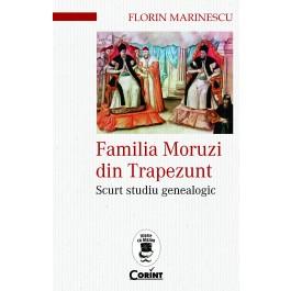 Familia Moruzi din Trapezunt. Scurt studiu genealogic
