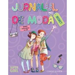 Jurnalul meu de modă secret (Colecţia Super Girl)