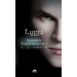 Lupta (Jurnalele Vampirilor, vol. 2) - editie de buzunar