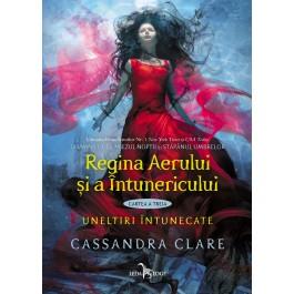 Regina Aerului și a Întunericului (cartea a treia din seria Uneltiri întunecate)
