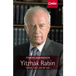 Yitzhak Rabin. Soldat, lider, om de stat