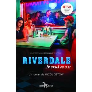 Riverdale. În urmă cu o zi