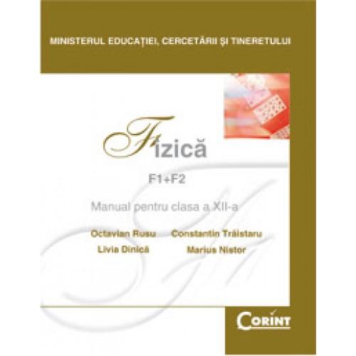 Fizică F1+F2 - Manual pentru clasa a XII-a