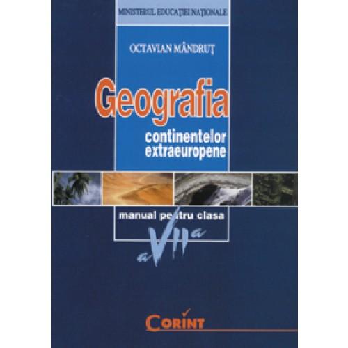 Geografia continentelor - Manual pentru cls.a VII-a
