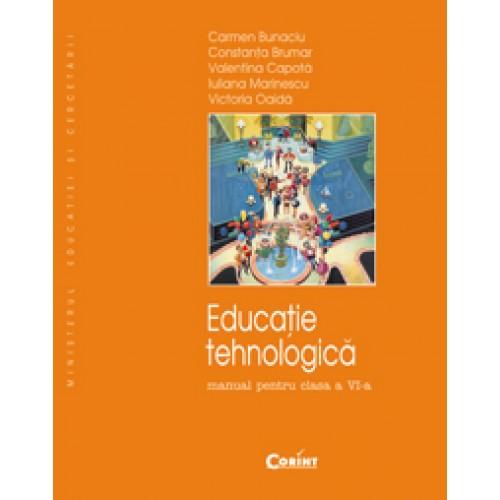 Educaţie tehnologică/Bunaciu - Manual pentru cls. a VI-a