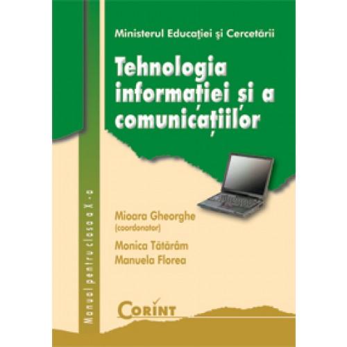 Tehnologia informaţiei şi a comunicaţiilor  - Manual pentru clasa a X-a