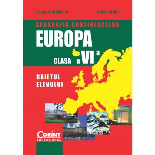 Geografia continentelor - EUROPA Caiet cls.a VI-a