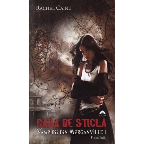 Casa de sticlă (Vampirii din Morganville, vol.I, partea I) - editie de buzunar
