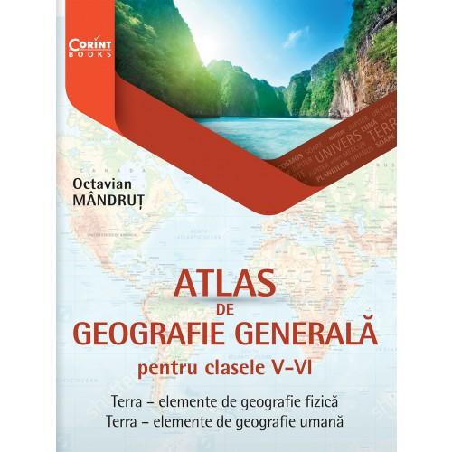 Atlas de geografie generală pentru clasele V-VI