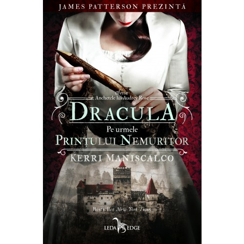 Dracula. Pe urmele Prințului Nemuritor  (vol.2 din seria Anchetele lui Audrey Rose)