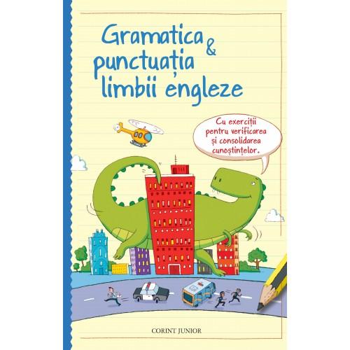 Gramatica & punctuaţia limbii engleze
