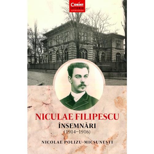 Niculae Filipescu. Însemnări (1914 - 1916)