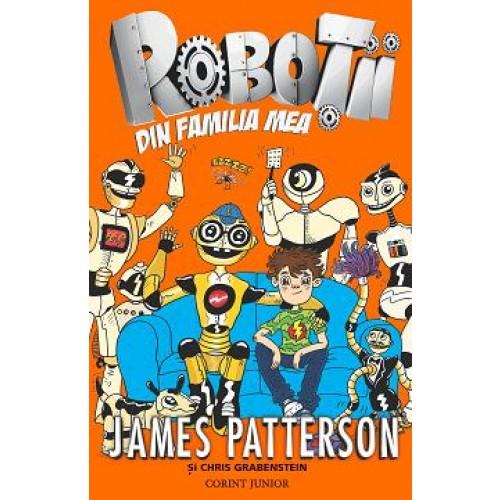 Roboţii din familia mea (Vol.1)