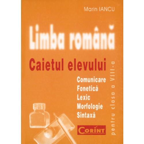Caietul elevului clasa a VIII-a. Limba română / Gramatică