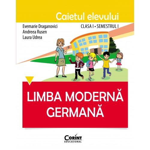 Limba germană. Caietul elevului clasa I, semestrul I