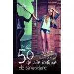 50 de zile înainte de sinucidere