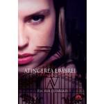 Atingerea Umbrei (Academia Vampirilor, vol. 3)