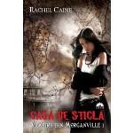 Casa de Sticla (Vampirii din Morganville, vol. 1)