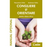 Consiliere şi orientare. Manual pentru clasa  a III-a