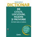 DICTIONAR DE CITATE LOCUTIUNI, MAXIME SI PROVERBE