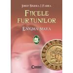 Enigma Maya (Fiicele furtunilor, vol. 1)