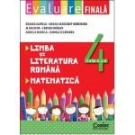 EVALUARE FINALA CLASA A IV-A . LIMBA SI LITERATURA ROMANA SI MATEMATICA