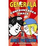 Confruntarea finala (Generala 5)