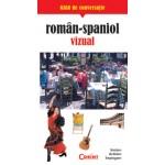 GHID DE CONVERSATIE ROMAN-SPANIOL VIZUAL