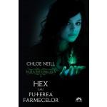 Hex sau Puterea farmecelor, vol. 2 din seria Elita Intunecata