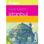 GHID TURISTIC FODOR`S - ISTANBUL