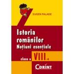 ISTORIA ROMANILOR. NOTIUNI ESENTIALE cls. a VIII-a
