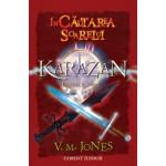 In cautarea Soarelui (Cvartetul Karazan, vol. 4)