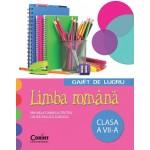 LIMBA ROMANA. Caiet de lucru pentru clasa a VII-a