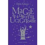 MAGIE DE-A DREPTUL UCIGATOARE