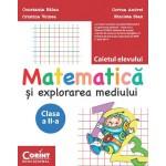 Matematică şi explorarea mediului. Caietul elevului pentru clasa a II-a