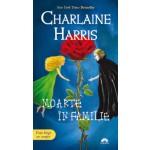 Moarte in familie (Vampirii Sudului vol. 10)