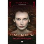 Reginele-Dragon (Trilogia mistica, vol. 2)