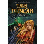 Dragonul renegat (Tara Duncan, vol. 4)