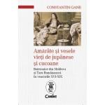 Amărâte şi vesele vieţi de jupânese şi cucoane. Boieroaice din Moldova și Țara Românească în veacurile XVI-XIX