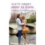 Amor la Paris. Dragoste şi ciocolată în oraşul iubirii