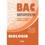 Bacalaureat 2017 - Biologie. Notiuni teoretice si teste pentru clasele a XI-a si a XII-a
