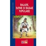 BALADE, DOINE SI BASME POPULARE