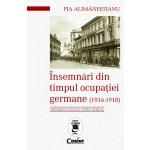 Însemnări din timpul ocupației germane (1916 - 1918)