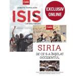 Pachet Isis.Califatul terorii + Siria. De ce s-a înşelat Occidentul
