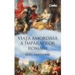 Viaţa amoroasă a împăraţilor romani
