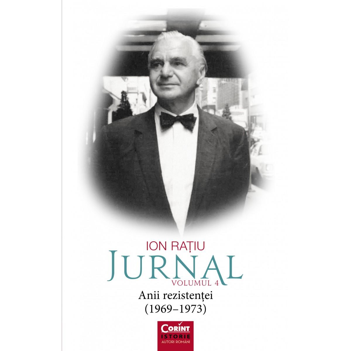 Ion Rațiu. Jurnal vol.4 - Editura Corint